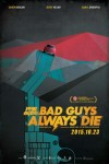Bad Guys Always Die's picture